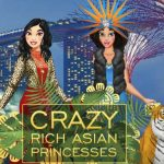 Crazy Rich Asian Princesses