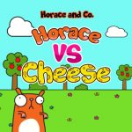 Horace and Cheese